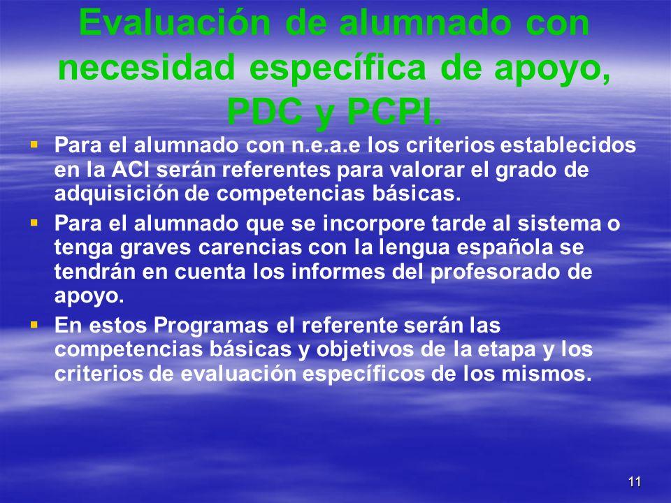 Evaluación de alumnado con necesidad específica de apoyo, PDC y PCPI.