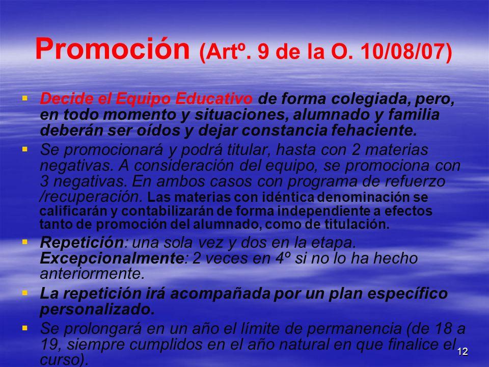 Promoción (Artº. 9 de la O. 10/08/07)
