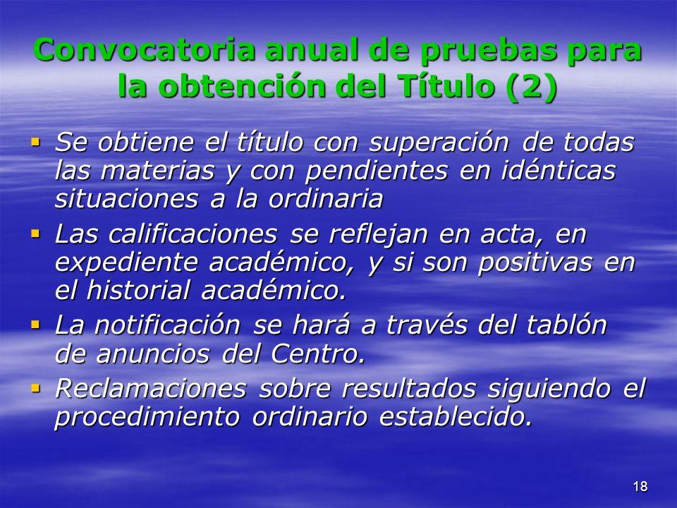 Convocatoria anual de pruebas para la obtención del Título (2)