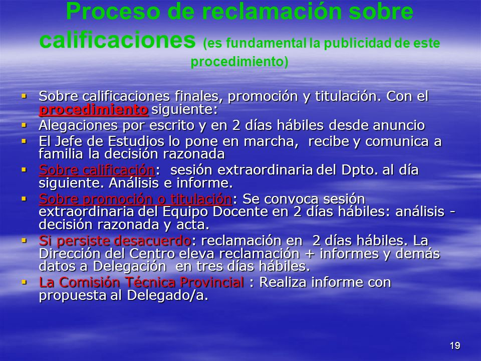 Proceso de reclamación sobre calificaciones (es fundamental la publicidad de este procedimiento)
