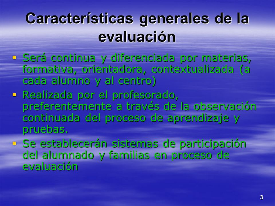 Características generales de la evaluación