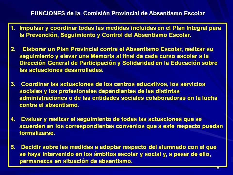 FUNCIONES de la Comisión Provincial de Absentismo Escolar