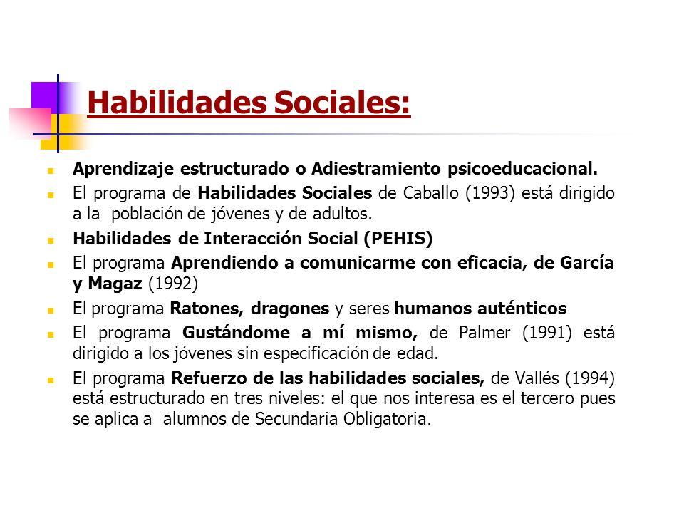 Habilidades Sociales:
