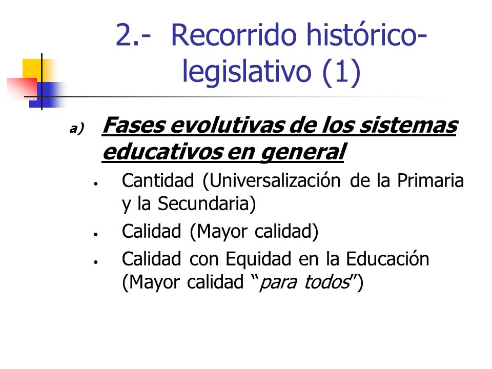 2.- Recorrido histórico-legislativo (1)