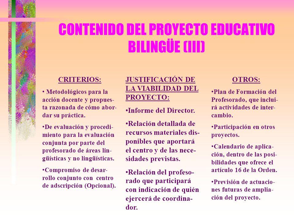 CONTENIDO DEL PROYECTO EDUCATIVO BILINGÜE (III)
