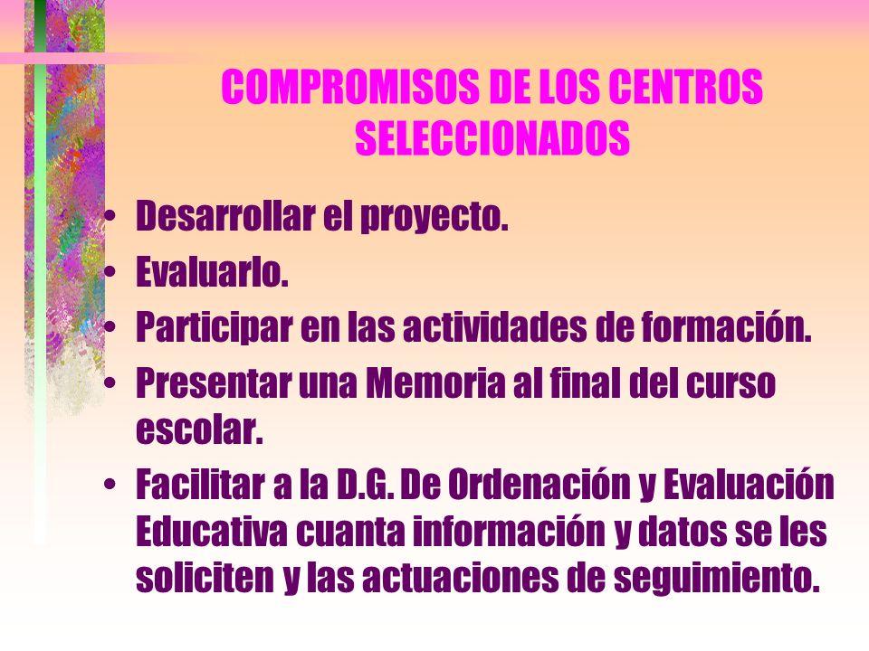 COMPROMISOS DE LOS CENTROS SELECCIONADOS