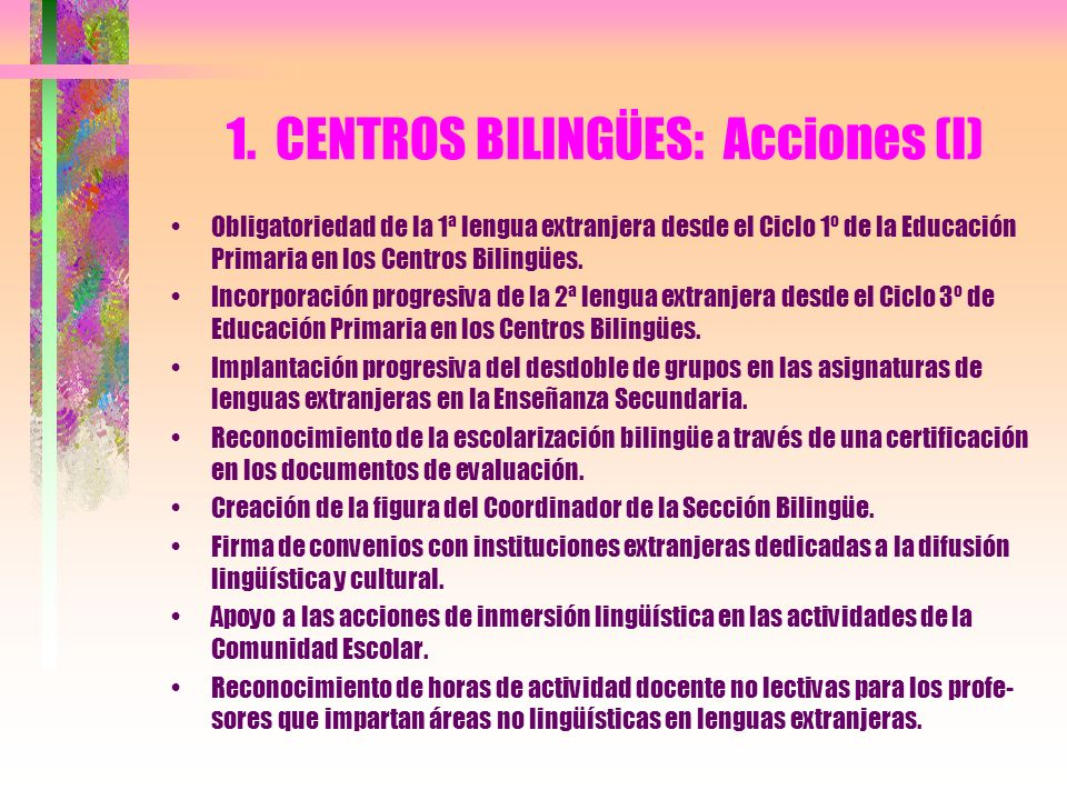 1. CENTROS BILINGÜES: Acciones (I)
