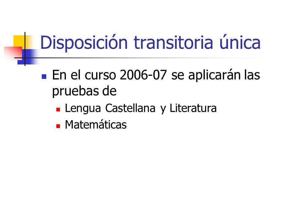Disposición transitoria única