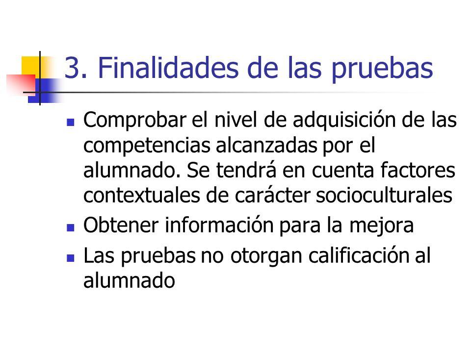 3. Finalidades de las pruebas