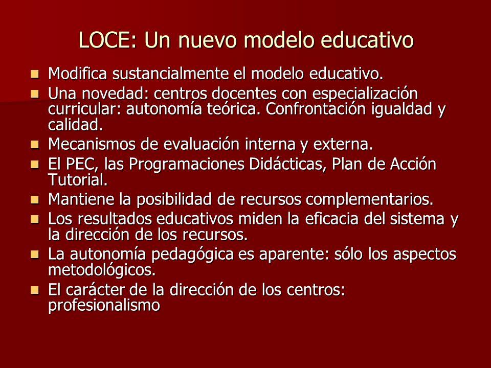 LOCE: Un nuevo modelo educativo