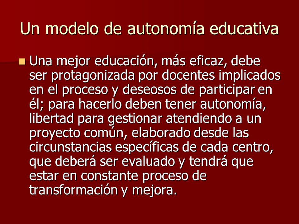 Un modelo de autonomía educativa