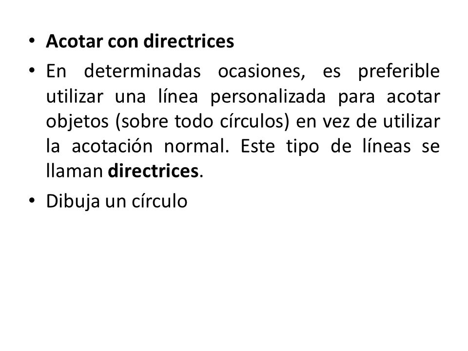 Acotar con directrices