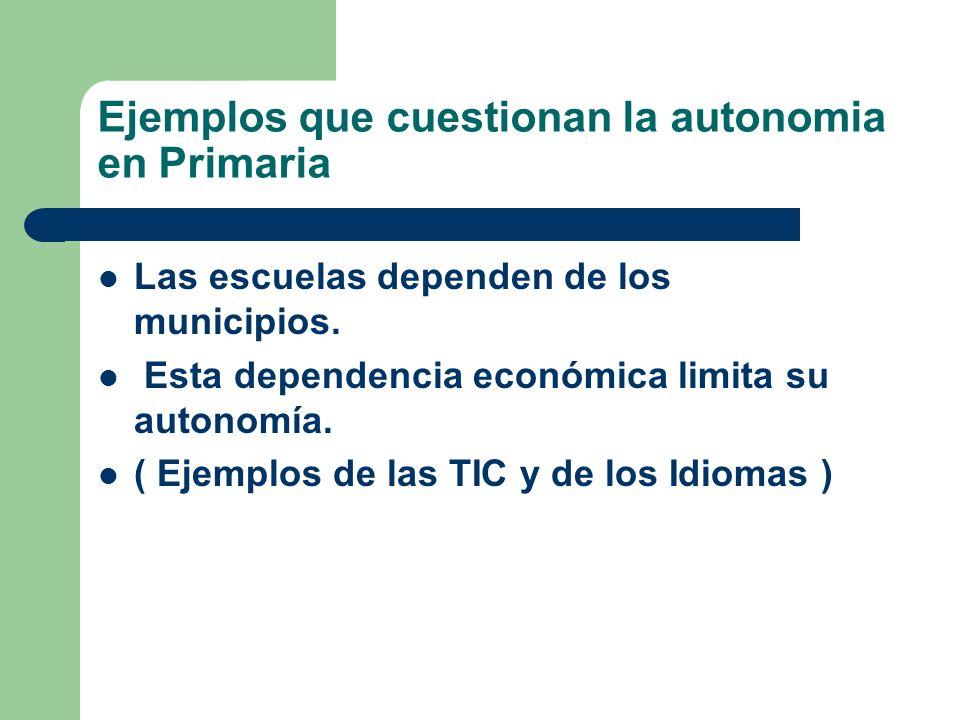 Ejemplos que cuestionan la autonomia en Primaria