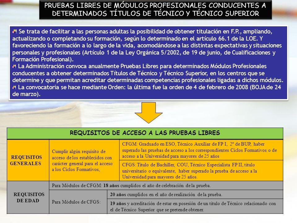 REQUISITOS DE ACCESO A LAS PRUEBAS LIBRES