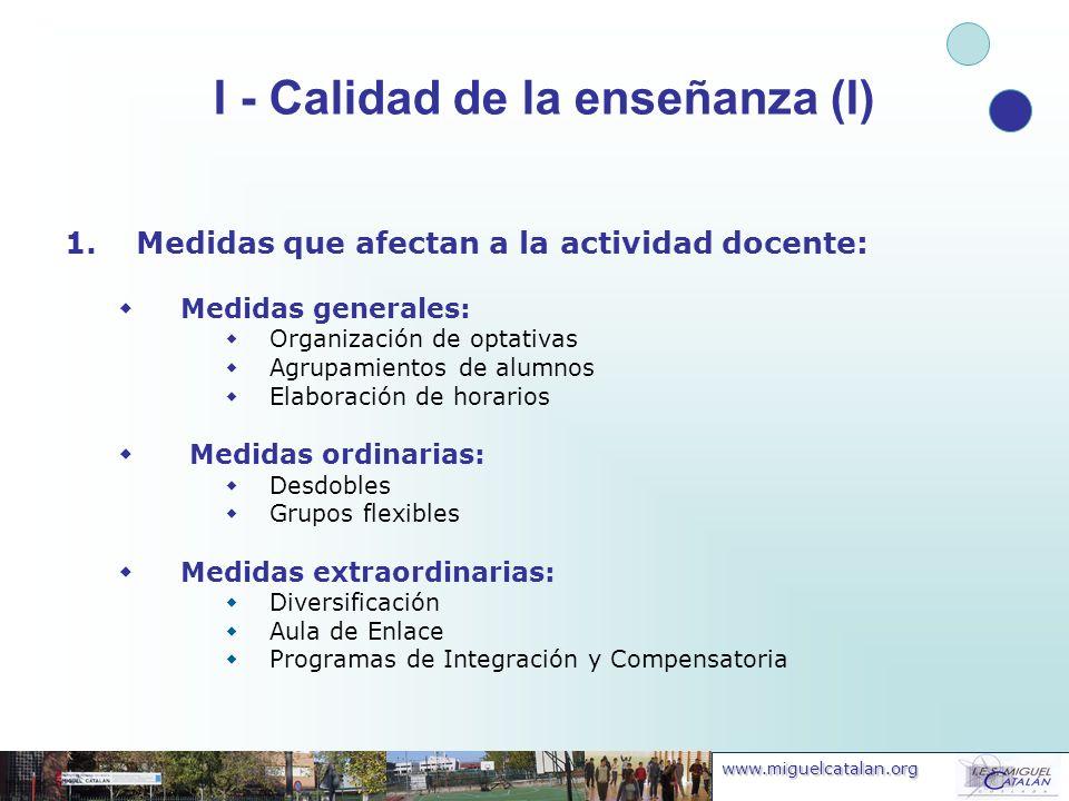 I - Calidad de la enseñanza (I)