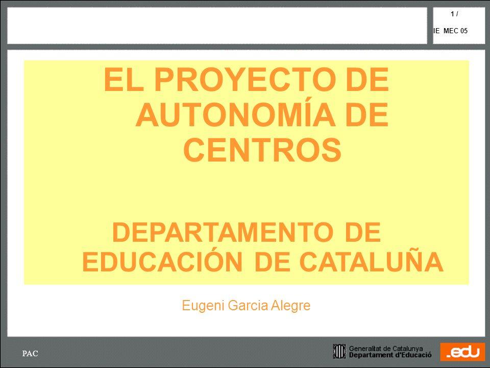 EL PROYECTO DE AUTONOMÍA DE CENTROS