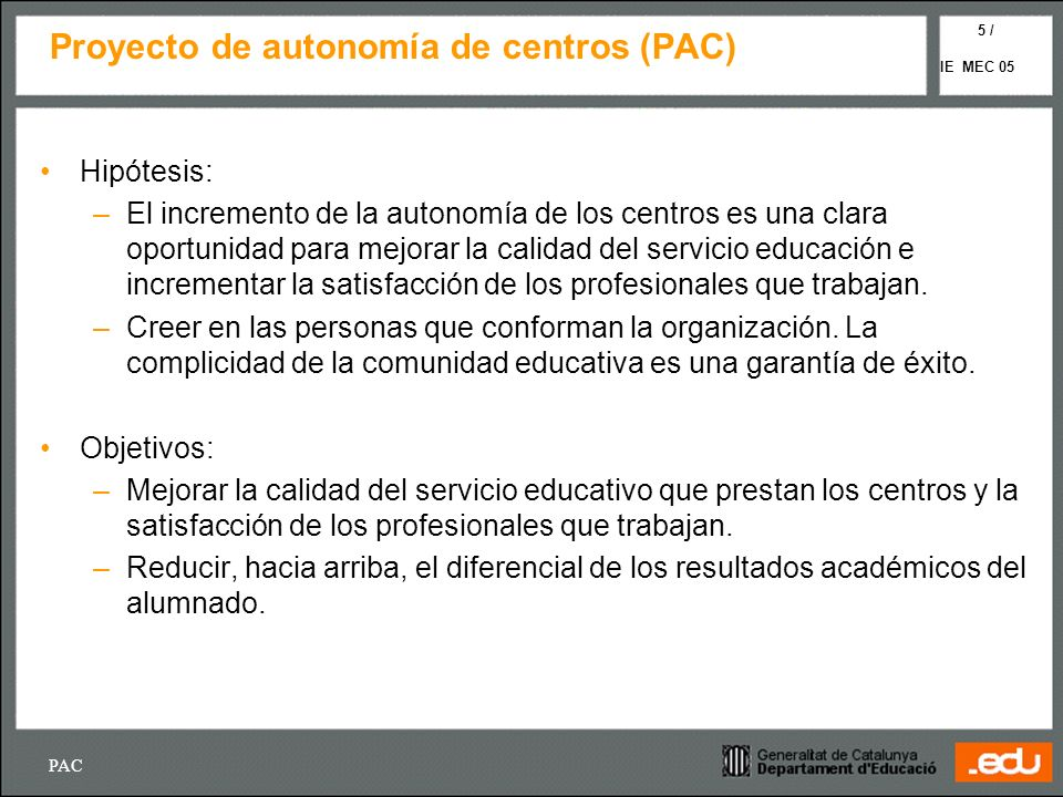 Proyecto de autonomía de centros (PAC)