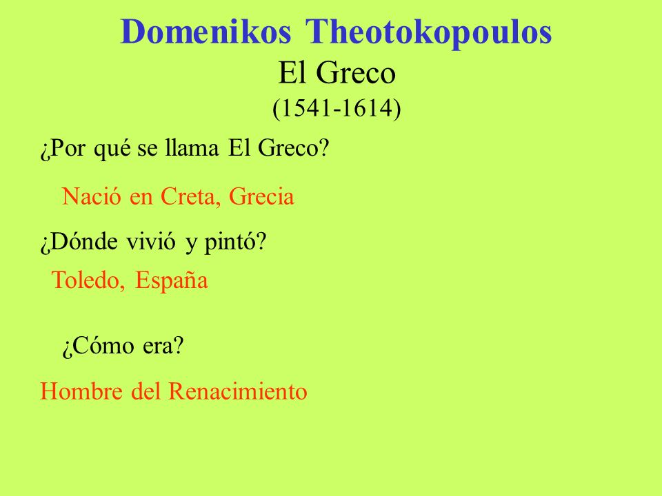 Domenikos Theotokopoulos El Greco (1541-1614)