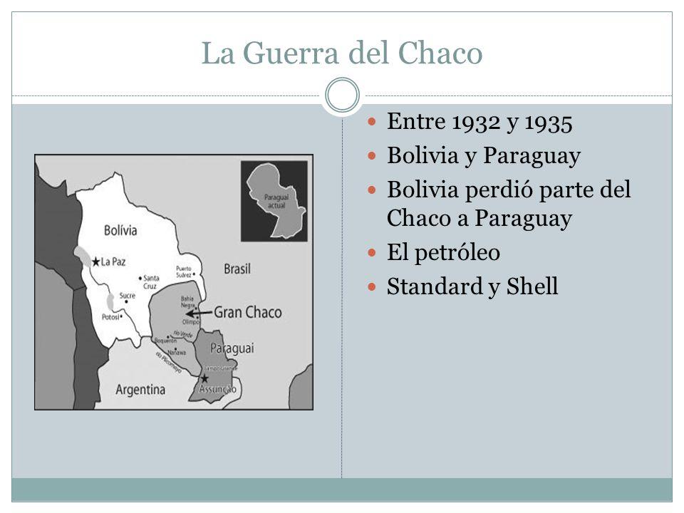 La Guerra del Chaco Entre 1932 y 1935 Bolivia y Paraguay