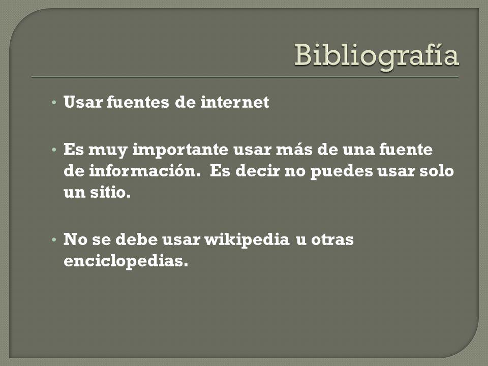 Bibliografía Usar fuentes de internet