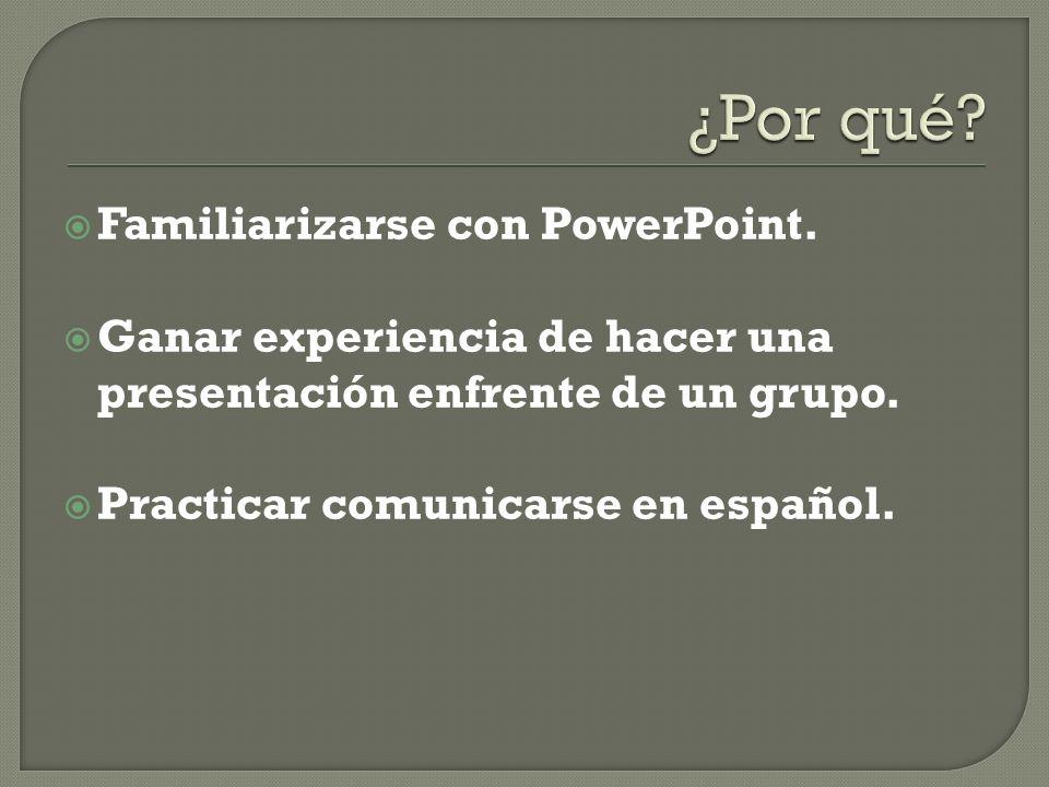 ¿Por qué Familiarizarse con PowerPoint.