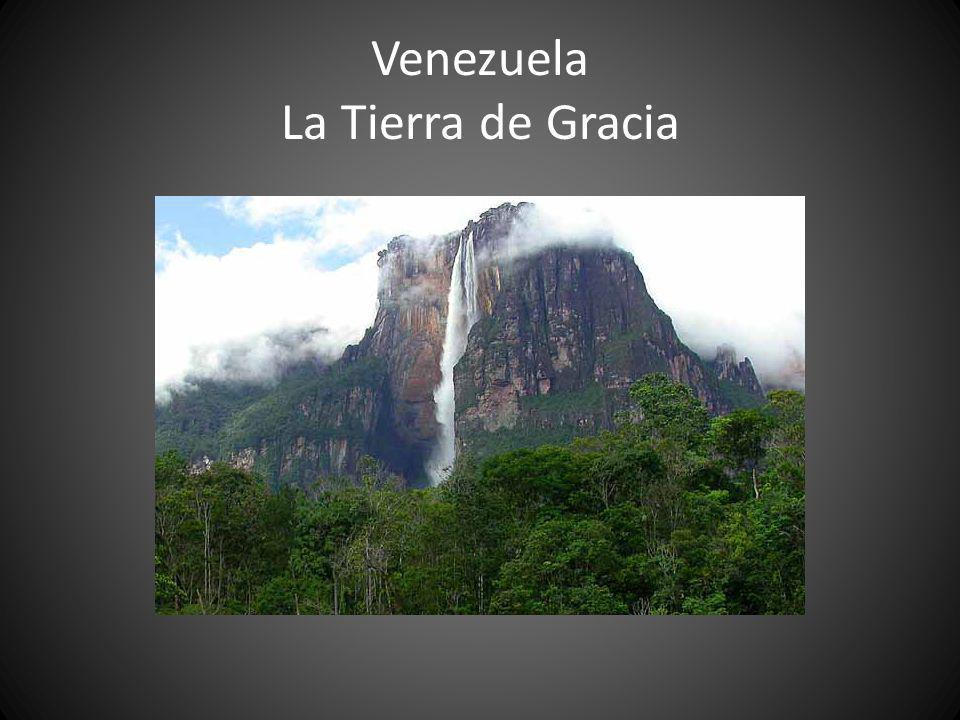 Venezuela La Tierra de Gracia