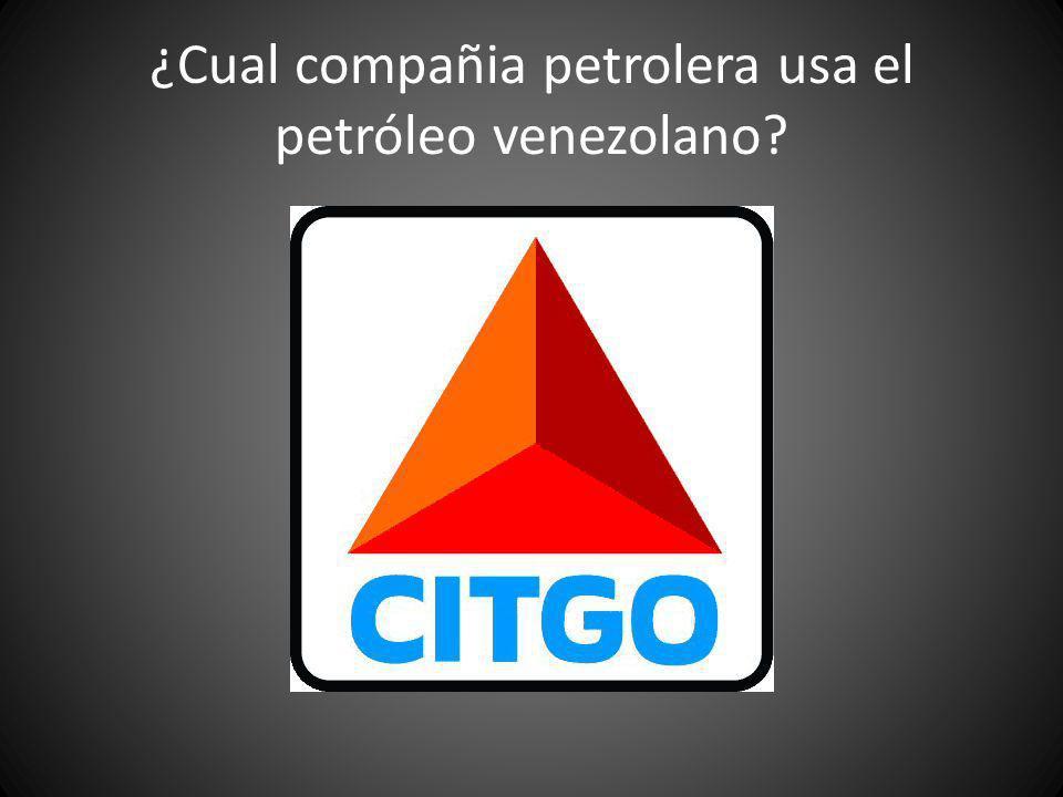 ¿Cual compañia petrolera usa el petróleo venezolano