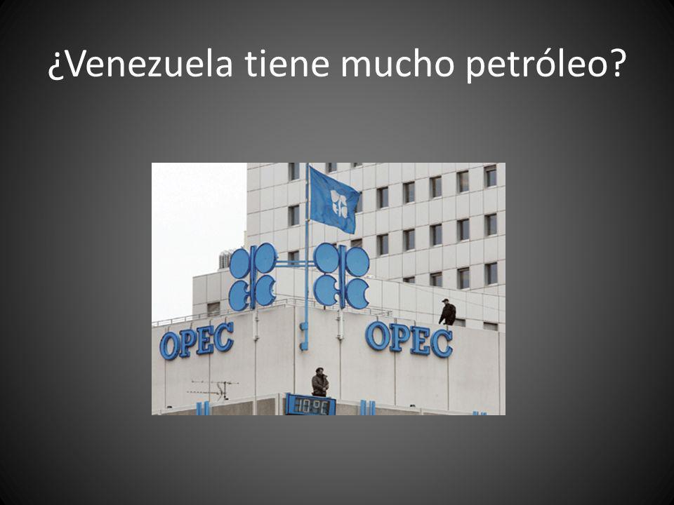 ¿Venezuela tiene mucho petróleo