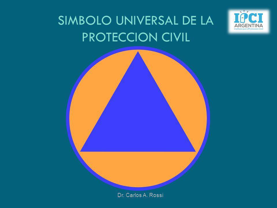 SIMBOLO UNIVERSAL DE LA PROTECCION CIVIL