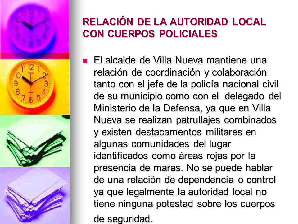 RELACIÓN DE LA AUTORIDAD LOCAL CON CUERPOS POLICIALES