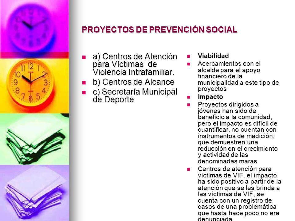 PROYECTOS DE PREVENCIÓN SOCIAL