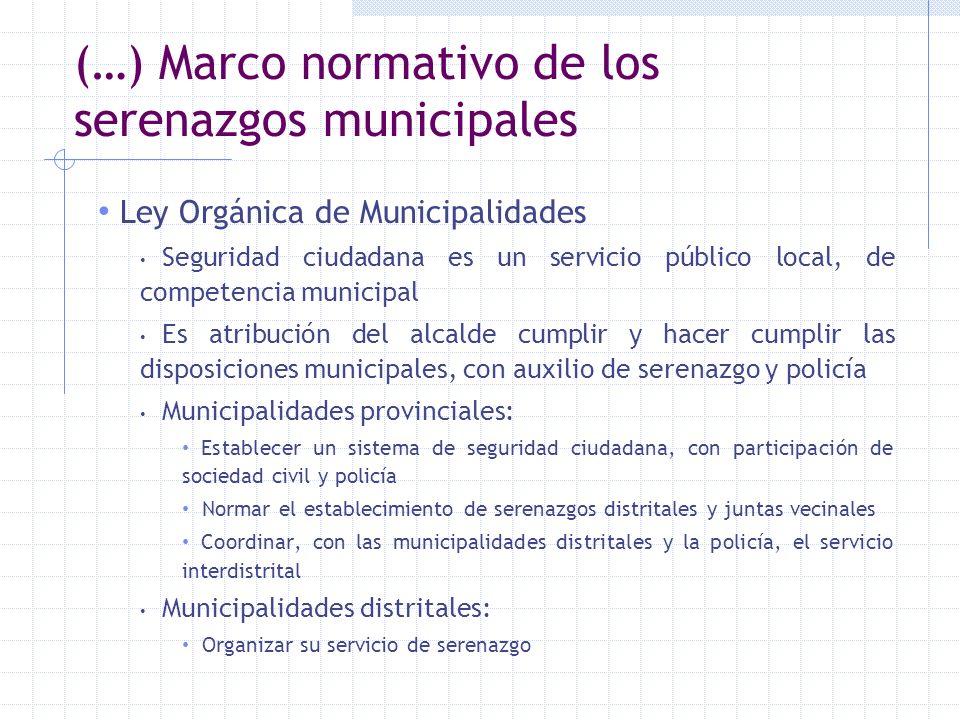 (…) Marco normativo de los serenazgos municipales