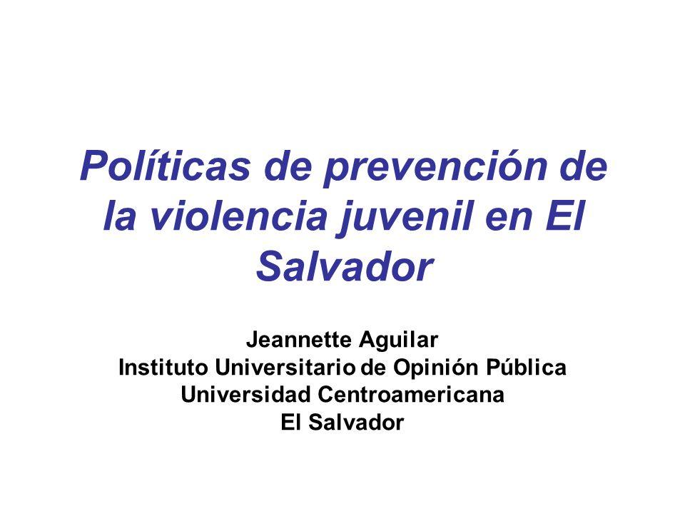 Políticas de prevención de la violencia juvenil en El Salvador