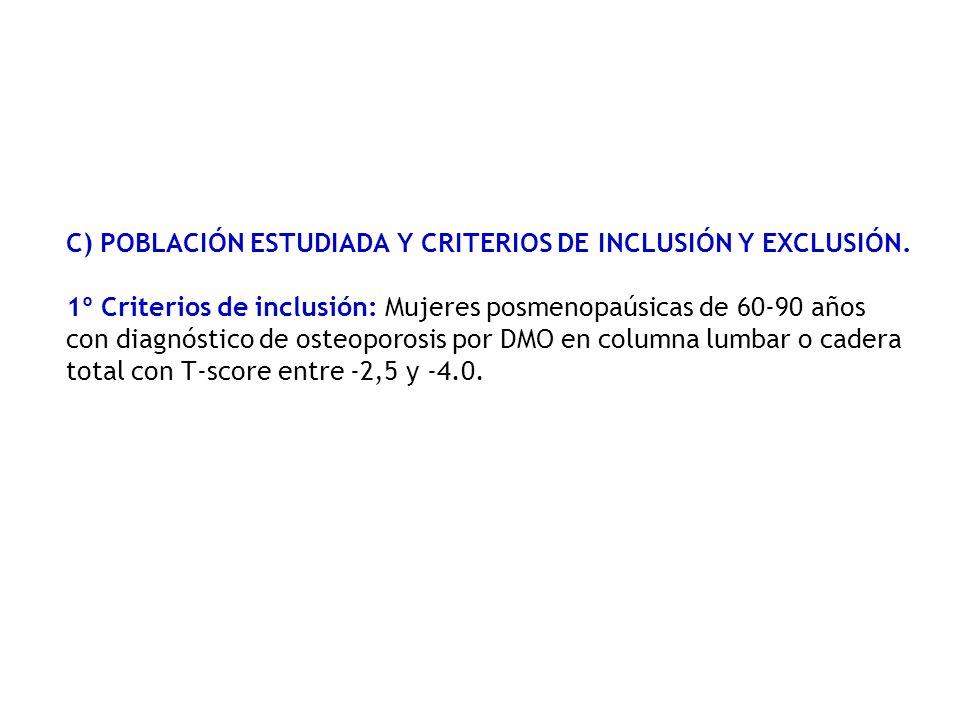 C) POBLACIÓN ESTUDIADA Y CRITERIOS DE INCLUSIÓN Y EXCLUSIÓN