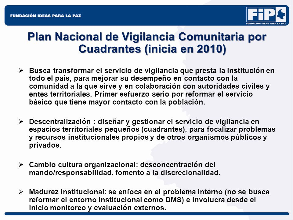 Plan Nacional de Vigilancia Comunitaria por Cuadrantes (inicia en 2010)