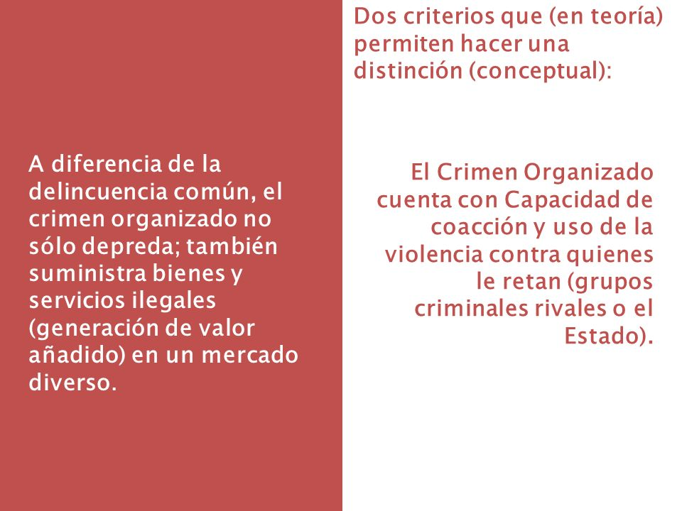 Dos criterios que (en teoría) permiten hacer una distinción (conceptual):