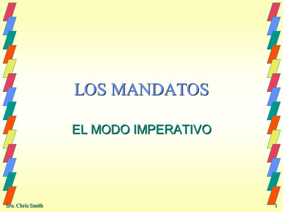 LOS MANDATOS EL MODO IMPERATIVO