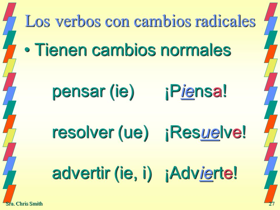 Los verbos con cambios radicales