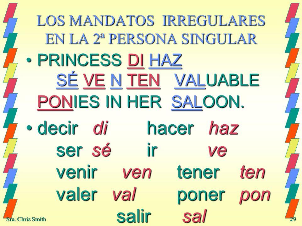 LOS MANDATOS IRREGULARES EN LA 2ª PERSONA SINGULAR