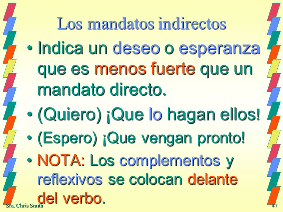 Los mandatos indirectos
