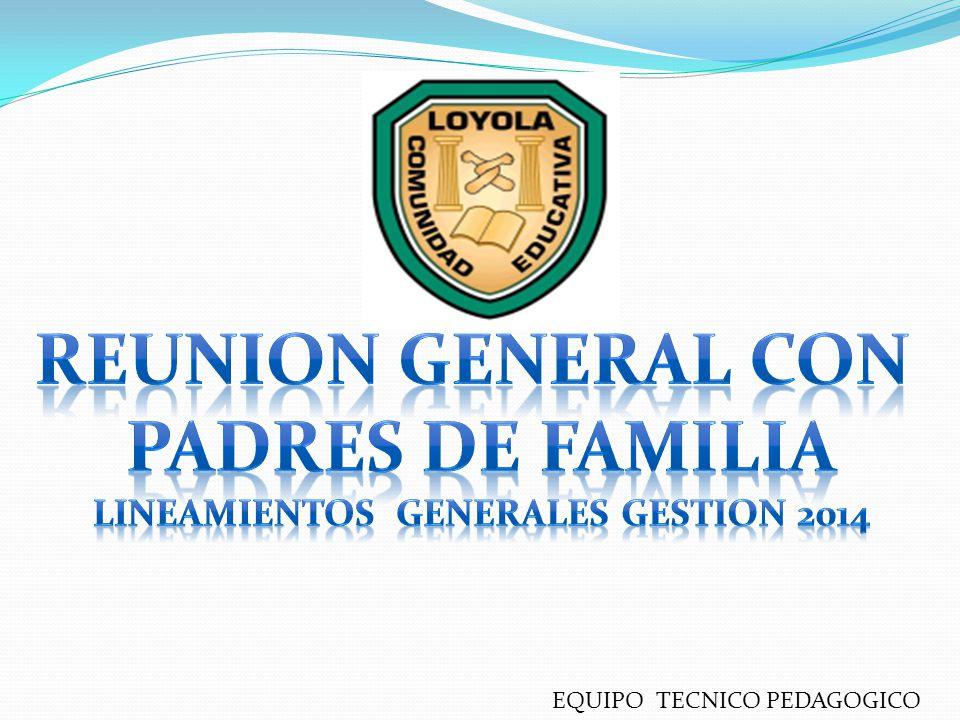 Lineamientos generales gestion 2014