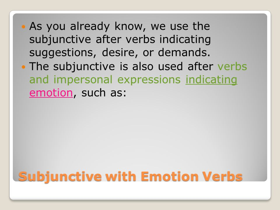 Subjunctive with Emotion Verbs