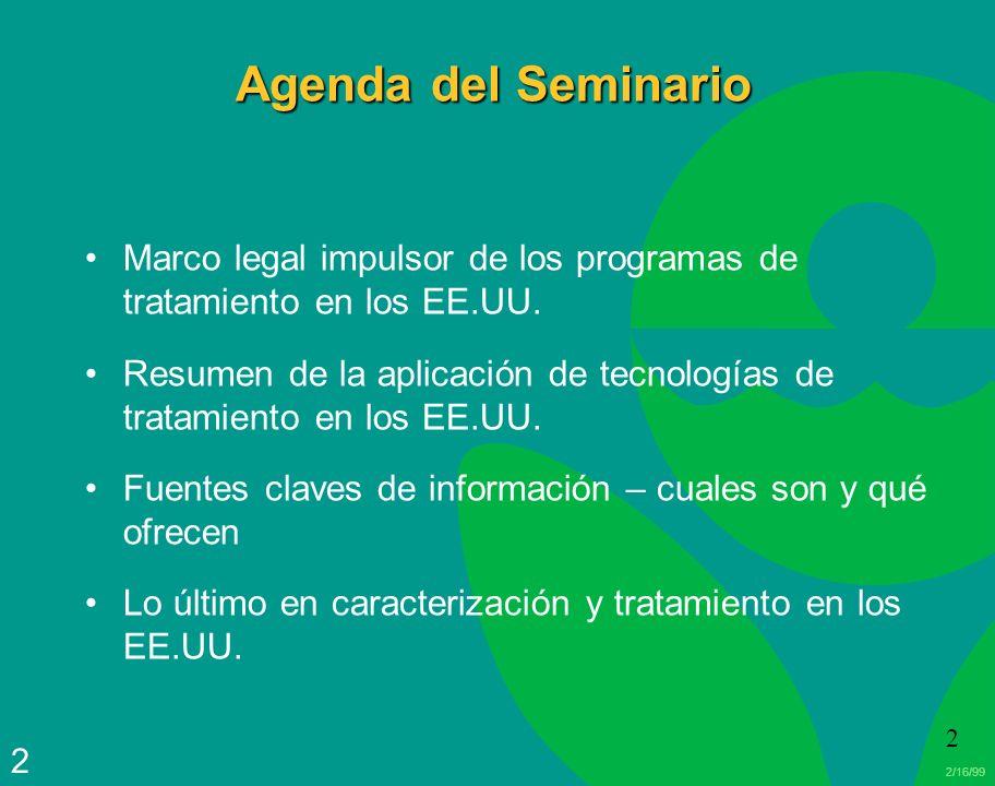 Agenda del Seminario Marco legal impulsor de los programas de tratamiento en los EE.UU.