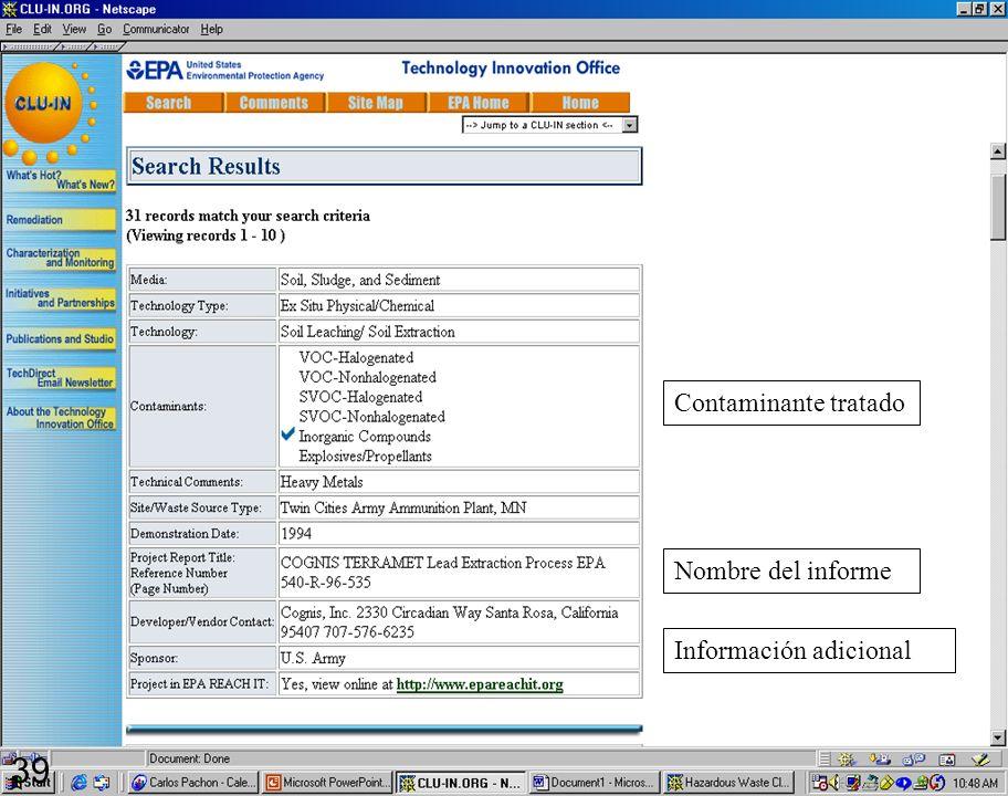 39 Contaminante tratado Nombre del informe Información adicional