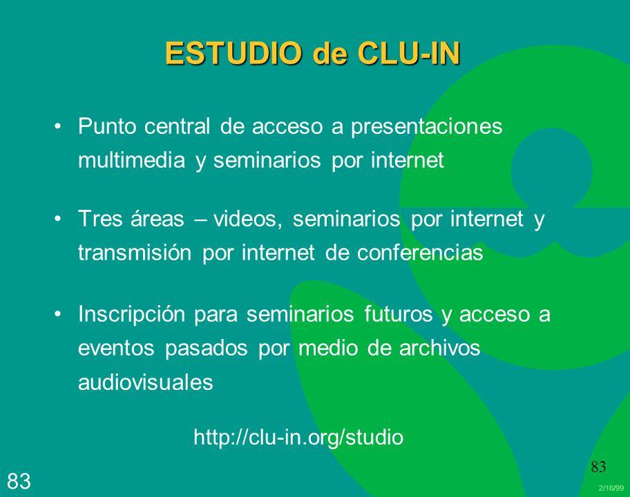 ESTUDIO de CLU-IN Punto central de acceso a presentaciones multimedia y seminarios por internet.