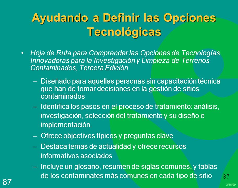Ayudando a Definir las Opciones Tecnológicas