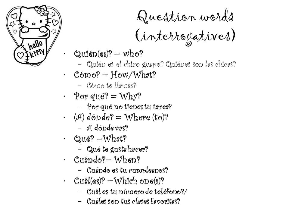 Question words (interrogatives)