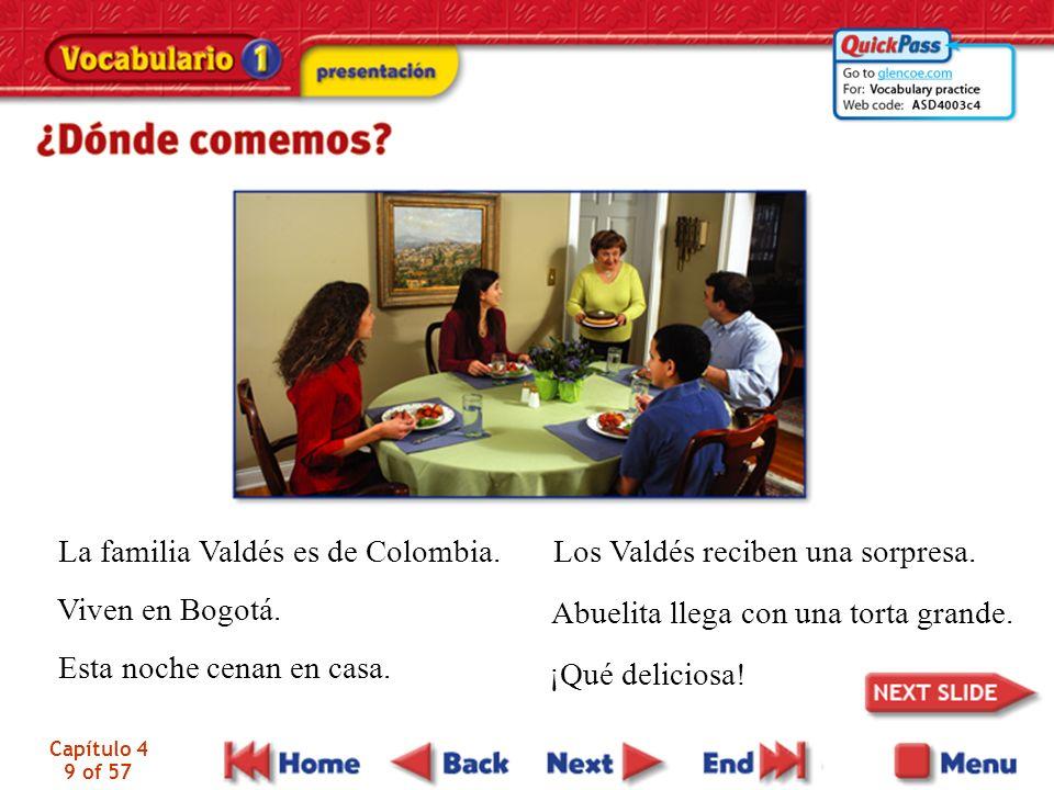 La familia Valdés es de Colombia. Los Valdés reciben una sorpresa.