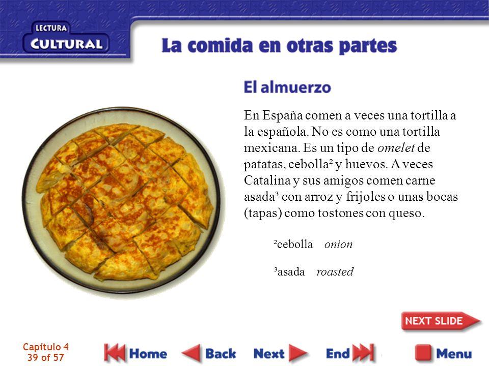 En España comen a veces una tortilla a la española