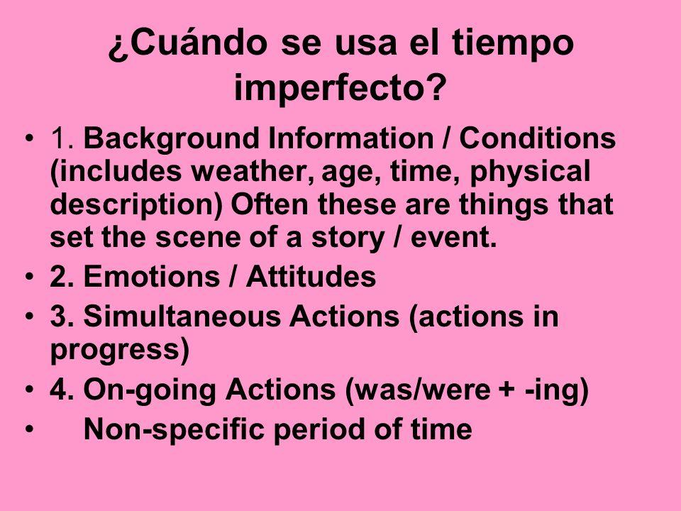 ¿Cuándo se usa el tiempo imperfecto